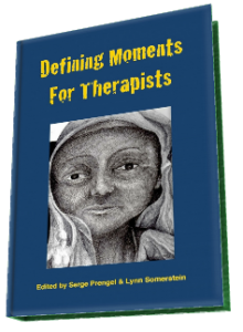 Cover of Defining Moments for Therapists, Edited by Serge Prengel & Lynn Somerstein